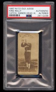 Image of: 1887 N172 Old Judge Mike King Kelly HANDS HEAD HIGH PSA Altered (PWCC)