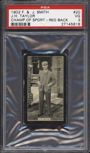 Image of: 1902 F&J Smith Champions Of Sport Golf J.H. Taylor RED BACK #20 PSA 3 VG (PWCC)