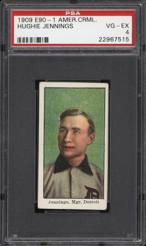 Image of: 1909 E90-1 American Caramel Hughie Jennings PSA 4 VGEX (PWCC)
