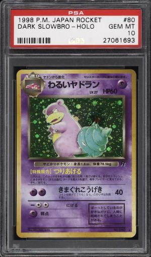 Image of: 1998 Pokemon Japanese Rocket Holo Dark Slowbro #80 PSA 10 GEM MINT (PWCC)