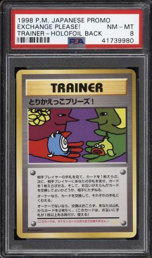 Image of: 1998 Pokemon Japanese Promo Holofoil Back Exchange Please! PSA 8 NM-MT (PWCC)
