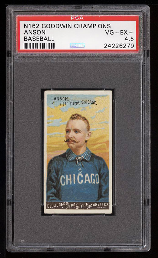 Image 1 of: 1888 N162 Goodwin Champions Cap Anson PSA 4.5 VGEX+ (PWCC)
