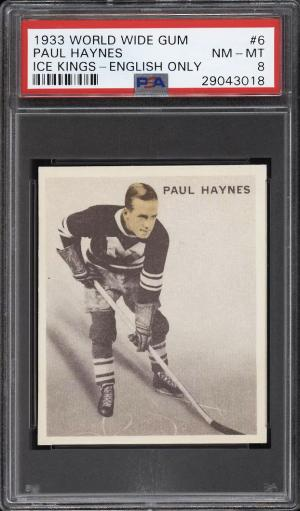 Image of: 1933 World Wide Gum Ice Kings Paul Haynes ENGLISH ONLY #6 PSA 8 NM-MT (PWCC)