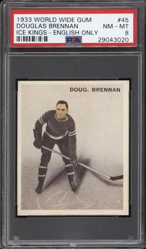 Image of: 1933 World Wide Gum Ice Kings Douglas Brennan ENGLISH ONLY #45 PSA 8 (PWCC)