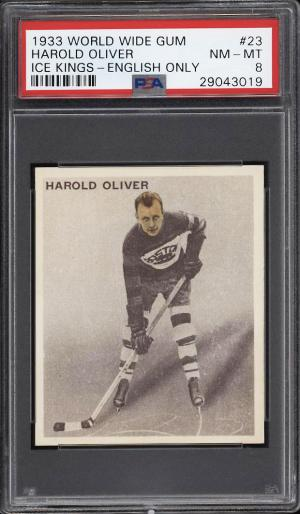 Image of: 1933 World Wide Gum Ice Kings Harold Oliver ENGLISH ONLY #23 PSA 8 NM-MT (PWCC)