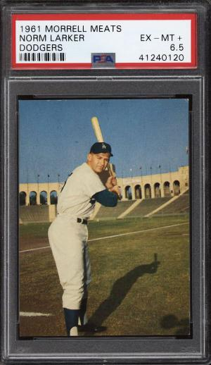 Image of: 1961 Morrell Meats Dodgers Norm Larker PSA 6.5 EXMT+ (PWCC)