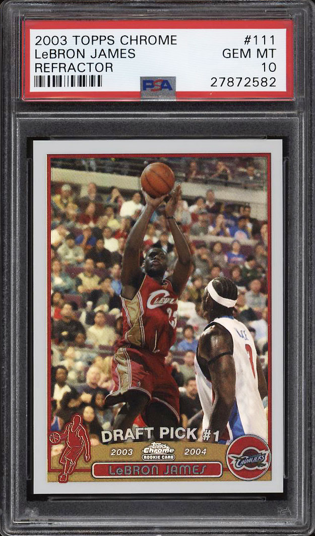 Image 1 of: 2003 Topps Chrome Refractor LeBron James ROOKIE RC #111 PSA 10 GEM MINT (PWCC)