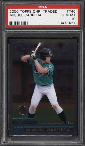 Image of: 2000 Topps Chrome Traded Miguel Cabrera ROOKIE RC #T40 PSA 10 GEM MINT (PWCC)