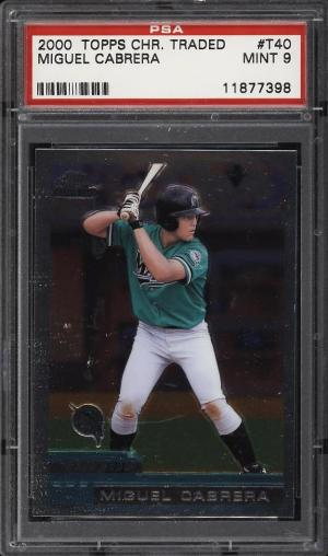 Image of: 2000 Topps Chrome Traded Miguel Cabrera ROOKIE RC #T40 PSA 9 MINT (PWCC)
