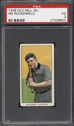 Image of: 1909-11 T206 Ike Rockenfeld SOUTHERN LEAGUER, OLD MILL PSA 3 VG (PWCC)