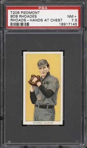 Image of: 1909-11 T206 Bob Rhoads HANDS AT CHEST PSA 7.5 NRMT+ (PWCC)