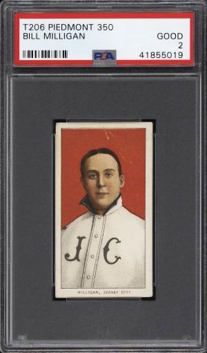 Image of: 1909-11 T206 Bill Milligan PSA 2 GD (PWCC)