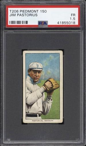 Image of: 1909-11 T206 Jim Pastorius PSA 1.5 FR (PWCC)