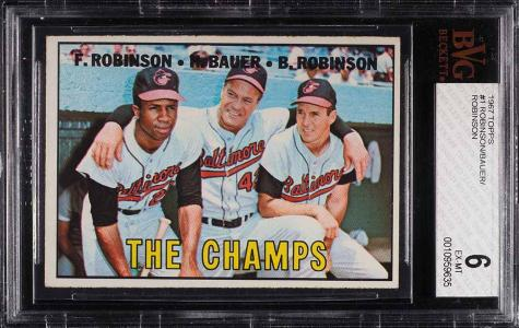 Image of: 1967 Topps Frank Robinson Brooks Robinson Hank Bauer CHAMPS #1 BVG 6 EXMT (PWCC)