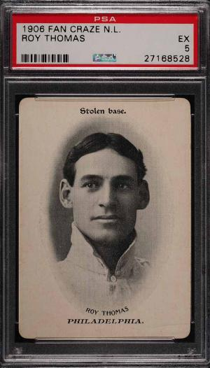 Image of: 1906 Fan Craze N.L. Roy Thomas PSA 5 EX (PWCC)
