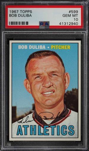 Image of: 1967 Topps Bob Duliba #599 PSA 10 GEM MINT (PWCC)