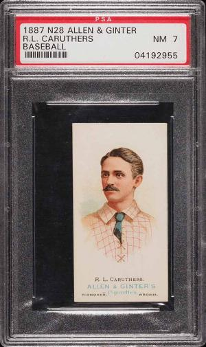 Image of: 1888 N28 Allen & Ginter Bob Caruthers PSA 7 NRMT (PWCC)