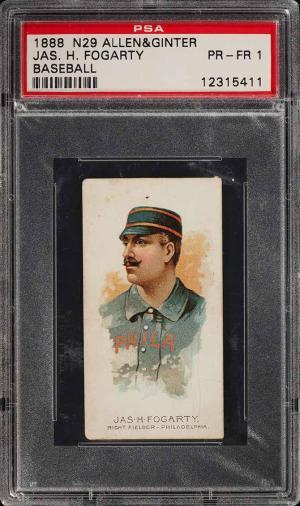 Image of: 1888 N29 Allen & Ginter Joseph H. Fogarty PSA 1 PR (PWCC)