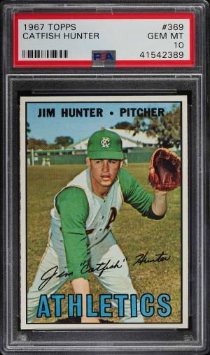 Image of: 1967 Topps Catfish Hunter #369 PSA 10 GEM MINT (PWCC)
