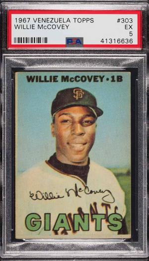 Image of: 1967 Venezuela Topps Willie McCovey #303 PSA 5 EX (PWCC)