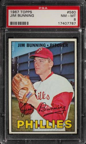 Image of: 1967 Topps Jim Bunning #560 PSA 8 NM-MT (PWCC)
