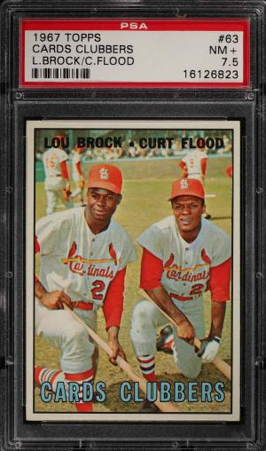 Image of: 1967 Topps Lou Brock & Curt Flood CARDS CLUBBERS #63 PSA 7.5 NRMT+ (PWCC)