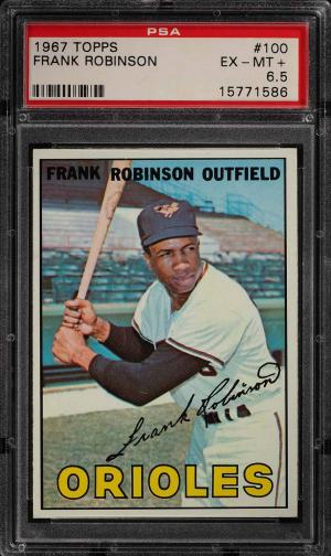 Image of: 1967 Topps Frank Robinson #100 PSA 6.5 EXMT+ (PWCC)