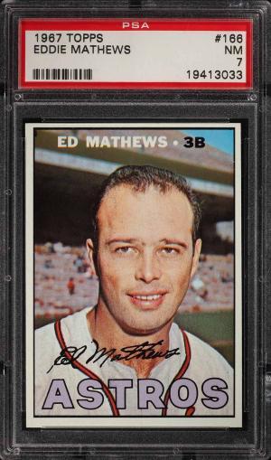 Image of: 1967 Topps Eddie Mathews #166 PSA 7 NRMT (PWCC)