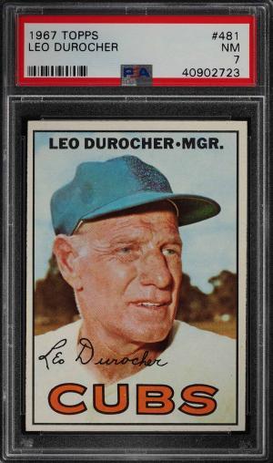 Image of: 1967 Topps Leo Durocher #481 PSA 7 NRMT (PWCC)