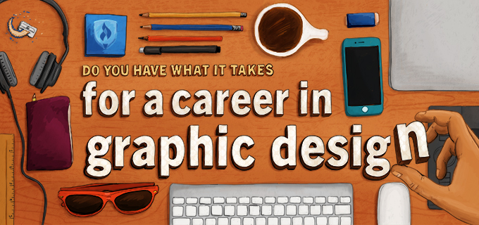 what it takes to have a career in graphic design