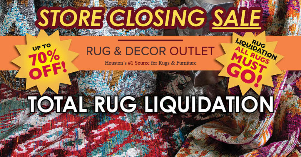 Attractive Rug U0026 Decor Store Closing Sale   Houston, Texas