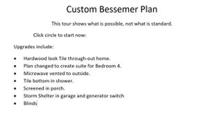 Custom Bessemer Plan