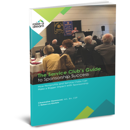The Service Club's Guide to Sponsorship Success: How Nonprofits and Service Clubs Can Make a Bigger Impact With Sponsorship - PDF
