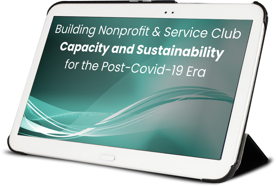 Building Nonprofit & Service Club Capacity and Sustainability for the Post-Covid-19