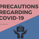 COVID-19 Precaution