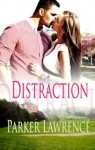 Featured Book: Distraction by Parker Lawrence
