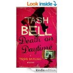 Featured Book: DEATH ON DAYTIME, A Tess Darling Mystery by Tash Bell