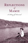 "Gift Guide: Reflections of Mamie:A Story of Survival by Rosemary ""Mamie"" Adkins"