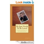 Featured Memoir: He Just Needs To Be Loved by Patricia Zimmerman