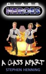 Gift Guide: Class Heroes 1: A Class Apart by Stephen Henning
