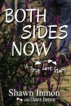 Gift Guide: Both Sides Now by Shawn Inmon