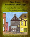 Gift Guide: Tales From a Second Hand Wand Shop Book 1 by Robert P. Wills