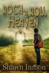 Gift Guide: Rock 'n Roll Heaven by Shawn Inmon
