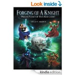 Featured Fantasy Book: Forging of a Knight, Prison Planet of the Mah-Lahkt by Hugo Negron