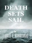 Featured Book: Death Sets Sail by Dale E. Manolakas