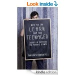 Featured Book: What You Can Learn From Your Teenager: Lessons in Parenting and Personal Growth by Jean-Pierre Kallanian