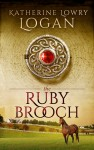 Featured Book: The Ruby Brooch by Katherine Lowry Logan
