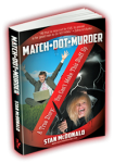 Featured Book: Match Dot Murder by Stan McDonald