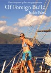 Featured Book: Of Foreign Build – From Corporate Girl to Sea-Gypsy Woman by Jackie Parry