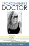Featured Book: The Forgiveness Doctor by Annette Cargioli